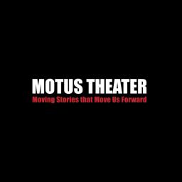 "Motus Theatre ""UndocuMonologues"" Collaboration"